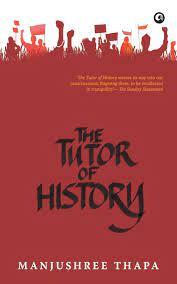 books about nepal The Tutor of History (Manjushree Thapa)
